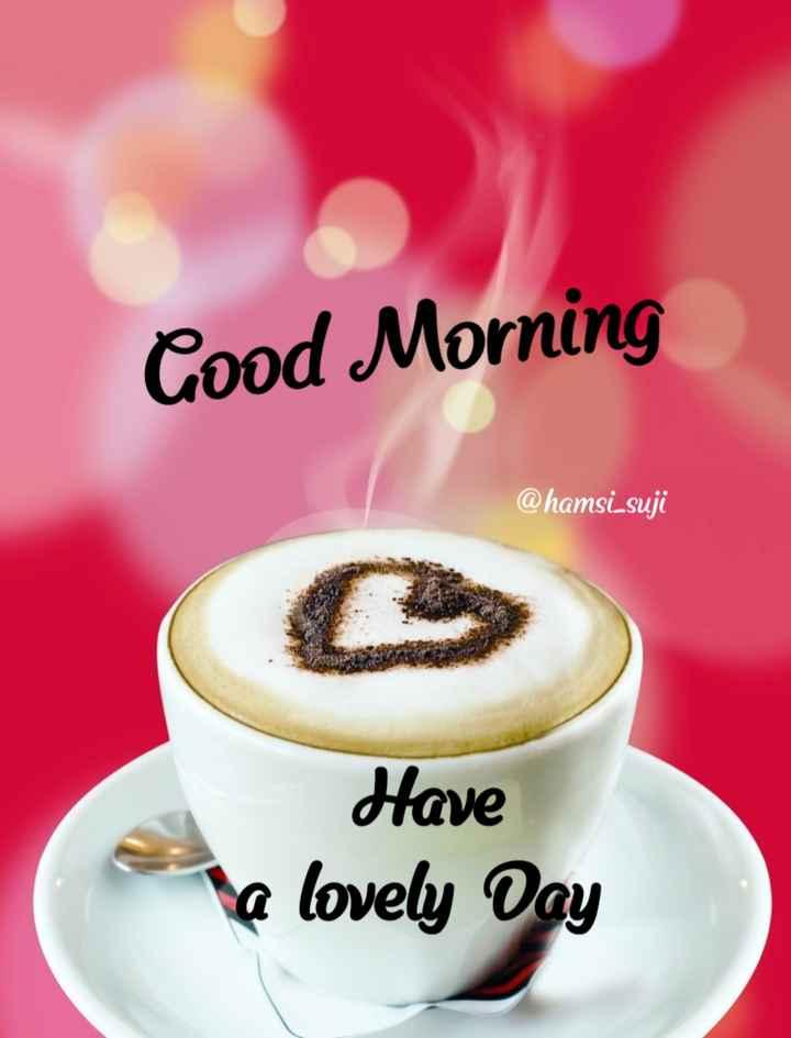 🍲తిన్నావా - Good Morning @ hamsi _ suji Have a lovely Day - ShareChat