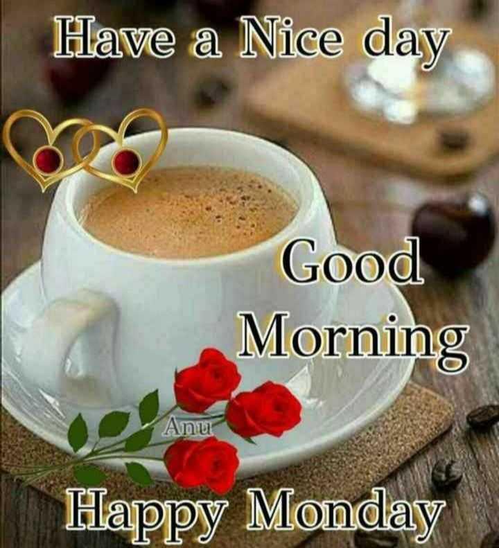 🍲తిన్నావా - Have a Nice day Good Morning Anu Happy Monday - ShareChat