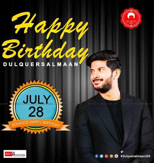 🎂దుల్కర్ సల్మాన్ పుట్టినరోజు🎁🎉 - Happy Birthday DULQUER SALMAAN VANCE HAPPY BIRTHDAY ADVANCE HA WAY4DESIGN 3 + # dulquersalmaan369 - ShareChat