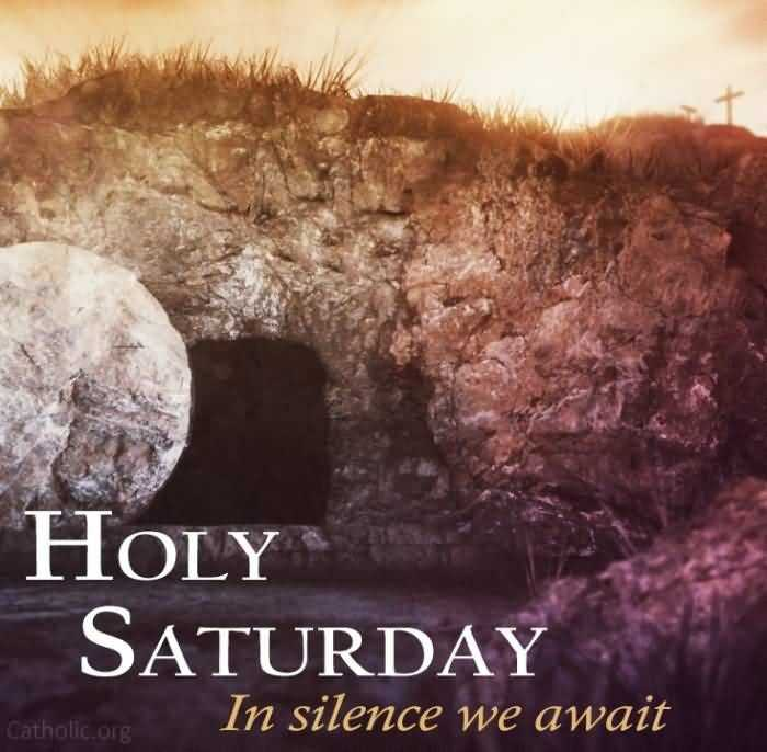 🔱దేవుళ్ళు - HOLY SATURDAY In silence we await Catholic . org - ShareChat