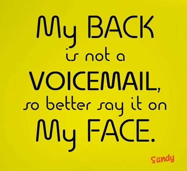 📺నచ్చిన ప్రకటన - My BACK is not a VOICEMAIL , so better say it on My FACE . Sandy - ShareChat