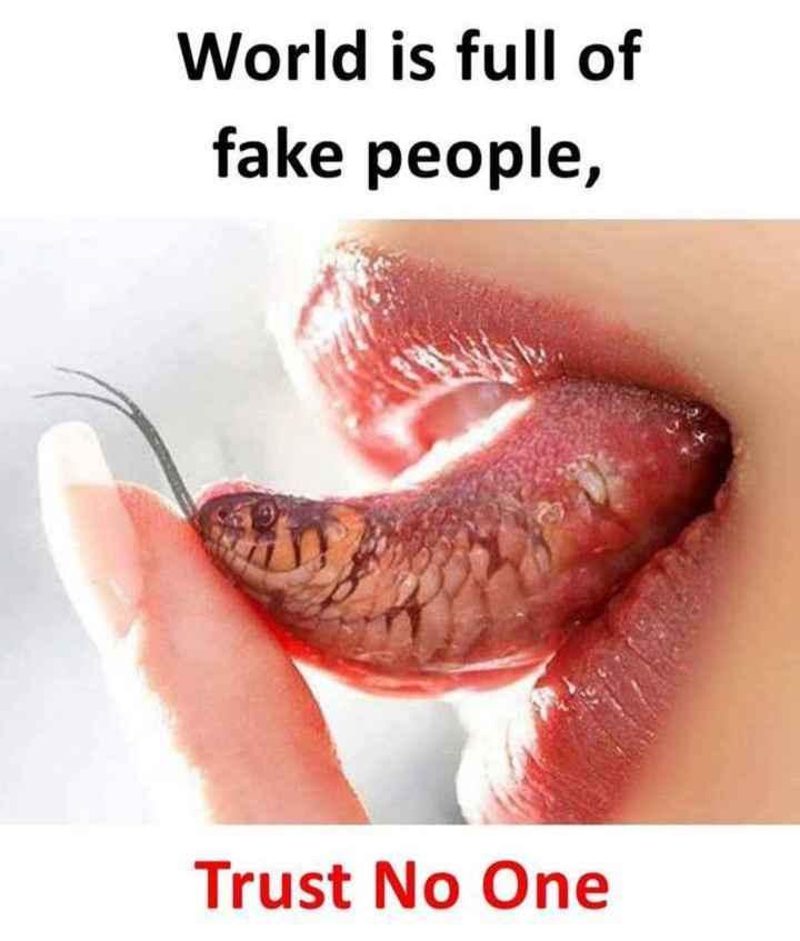 🤔💭నా ఆలోచనలు - World is full of fake people , Trust No One - ShareChat