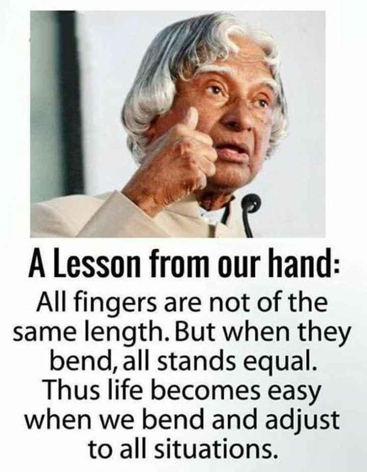 🤔💭నా ఆలోచనలు - A Lesson from our hand : All fingers are not of the same length . But when they bend , all stands equal . Thus life becomes easy when we bend and adjust to all situations . - ShareChat