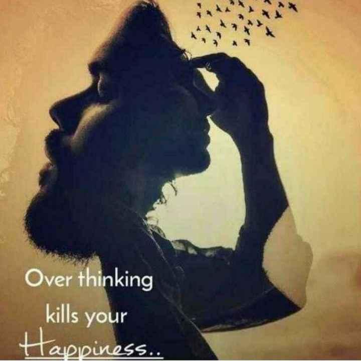 🤔💭నా ఆలోచనలు - Over thinking kills your Happiness . . - ShareChat