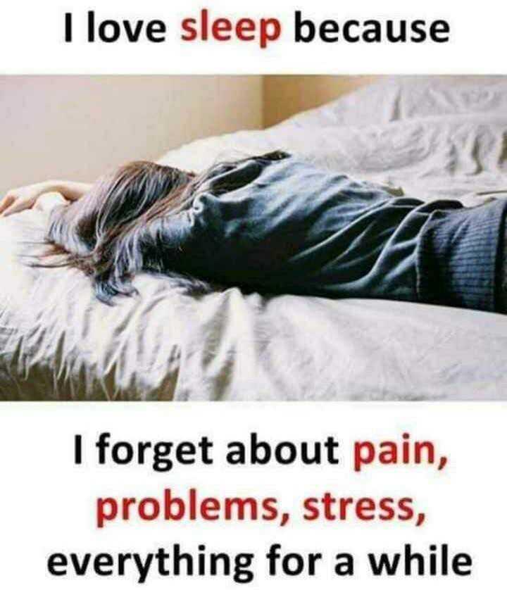 🤔💭నా ఆలోచనలు - I love sleep because I forget about pain , problems , stress , everything for a while - ShareChat