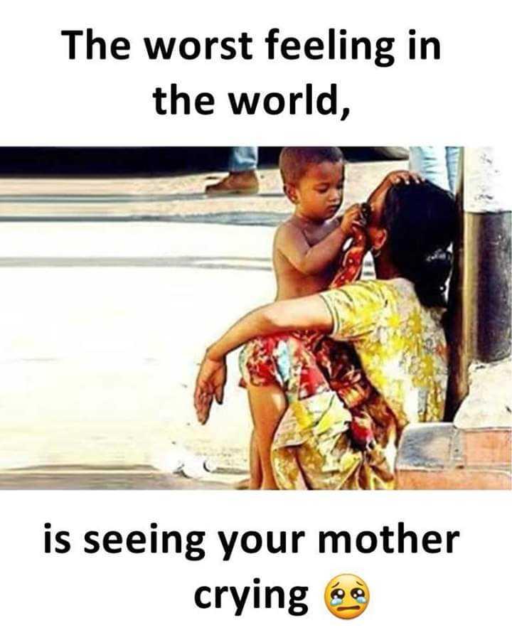 నా చిట్టి తల్లి కోసం.. - The worst feeling in the world , is seeing your mother crying a - ShareChat