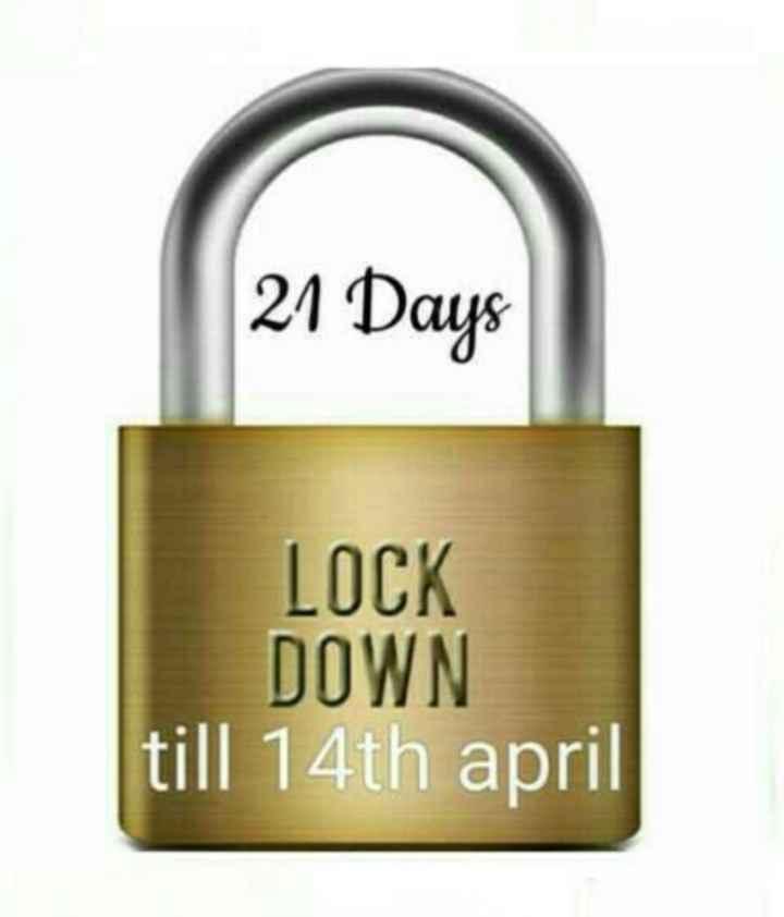 📸నేను తీసిన ఫొటోస్/వీడియోలు - 21 Days LOCK DOWN till 14th april - ShareChat