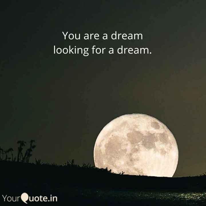 😪 పెరిగిన బంగారం ధర - You are a dream looking for a dream . YourQuote . in - ShareChat