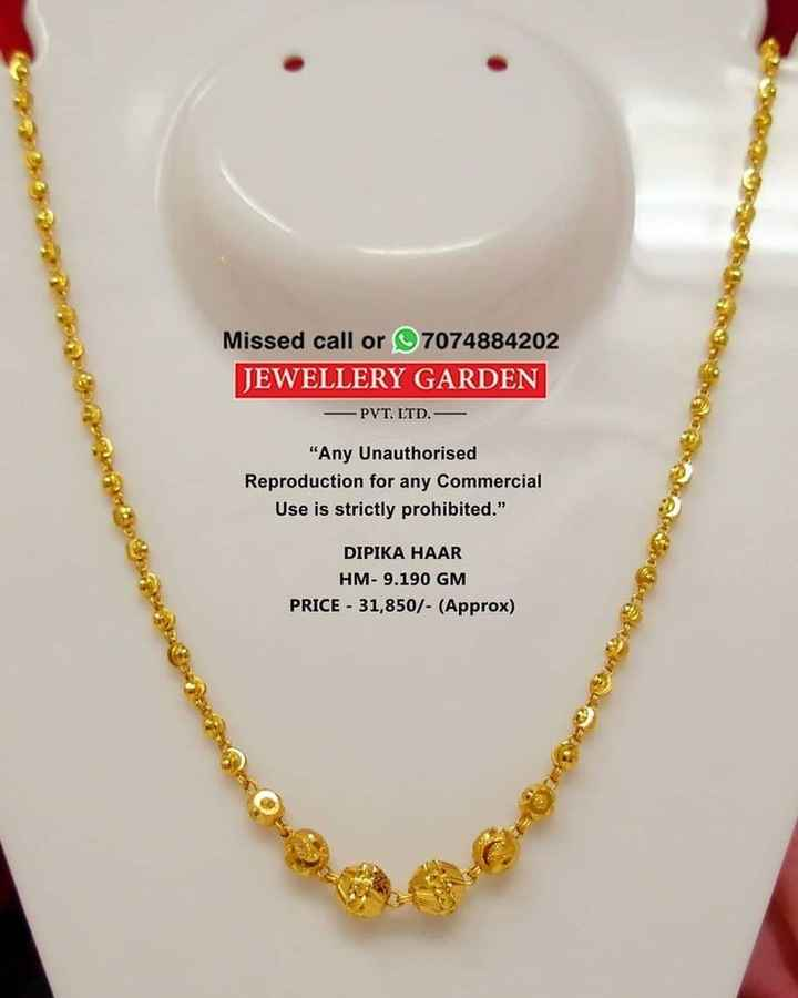 🏞 ప్రకృతి అందాలు - Missed call or 7074884202 JEWELLERY GARDEN - PVT . LTD . Any Unauthorised Reproduction for any commercial Use is strictly prohibited . DIPIKA HAAR HM - 9 . 190 GM PRICE - 31 , 850 / - ( Approx ) - ShareChat