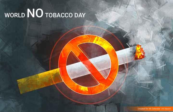 ప్రపంచ ధూమపాన వ్యతిరేక దినం🌍 - WORLD NO TOBACCO DAY Created for Mi Calendar © Xiaomi - ShareChat