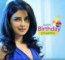 🎂ప్రియాంకా చోప్రా పుట్టినరోజు 🎁🎉 - HAPPY . Birthday Birthday priyanka - ShareChat