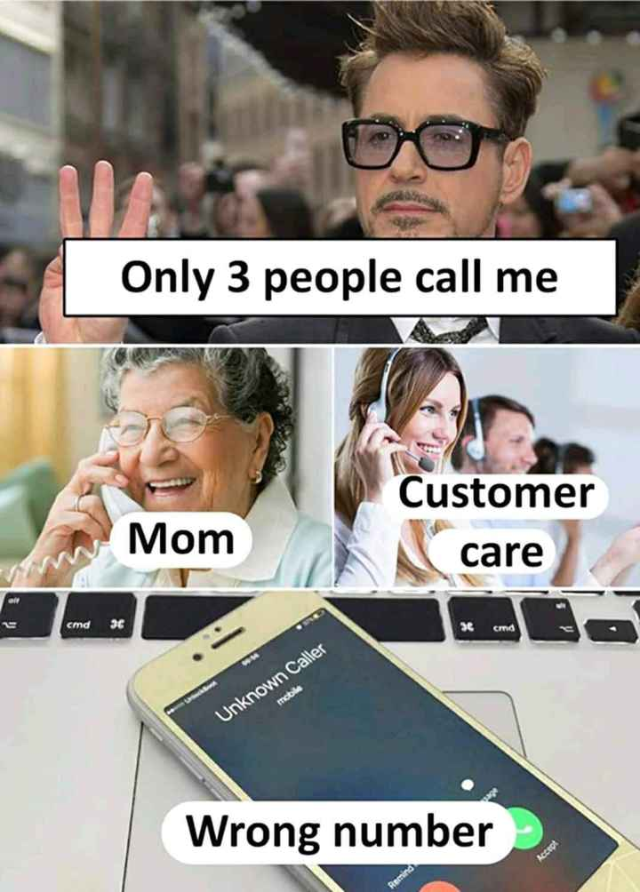 😆ఫన్నీ whatsapp స్టేటస్ - Only 3 people call me Customer Mom Mom care care cmd 36 se cmd moto Unknown Caller Wrong number - ShareChat