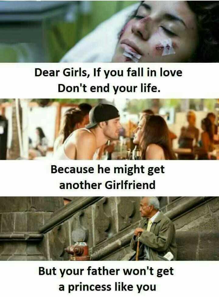 👫 బంధం - Dear Girls , If you fall in love Don ' t end your life . Because he might get another Girlfriend But your father won ' t get a princess like you - ShareChat