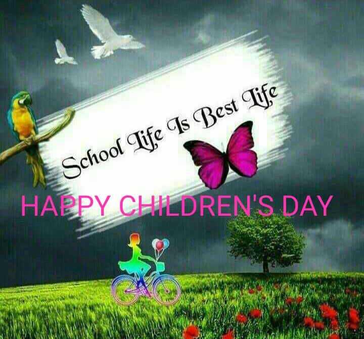 👫బాలల దినోత్సవం👫🎉 - School Life Is Best life HAPPY CHILDREN ' S DAY - ShareChat