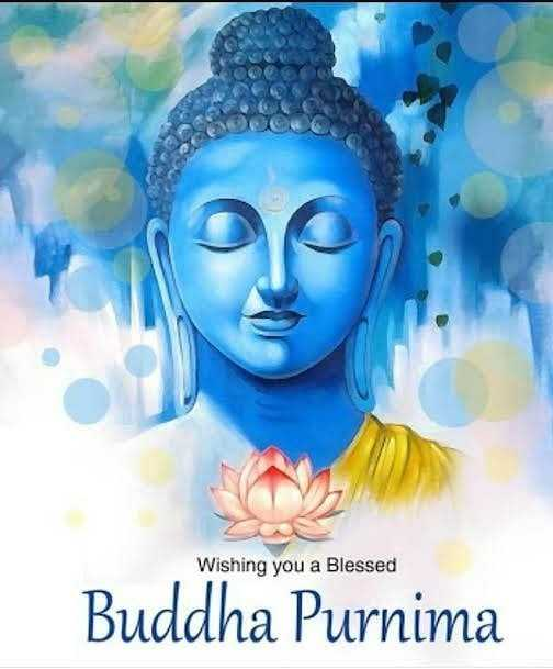 బుద్ధ ఫౌర్ణమి - Wishing you a Blessed Buddha Purnima - ShareChat