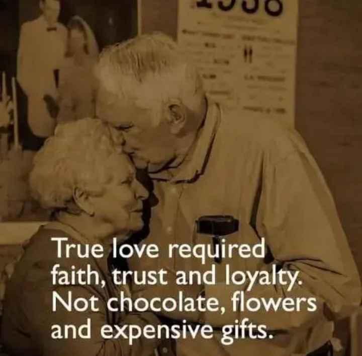💑భార్యా భర్తల అనుబంధం - True love required faith , trust and loyalty . Not chocolate , flowers and expensive gifts . - ShareChat