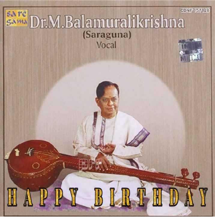 🌷🌹మంగళంపల్లి బాలమురళీకృష్ణ జయంతి - CONF 957128 sare sama Dr . M . Balamuralikrishna ( Saraguna ) Vocal JOS DO - ShareChat