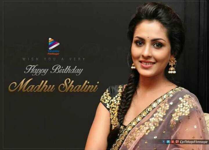 మధు శాలిని పుట్టినరోజు - WISH YOU VERY Happy Birthday Madhu Shalini Qi TeluguFilmnagar - ShareChat