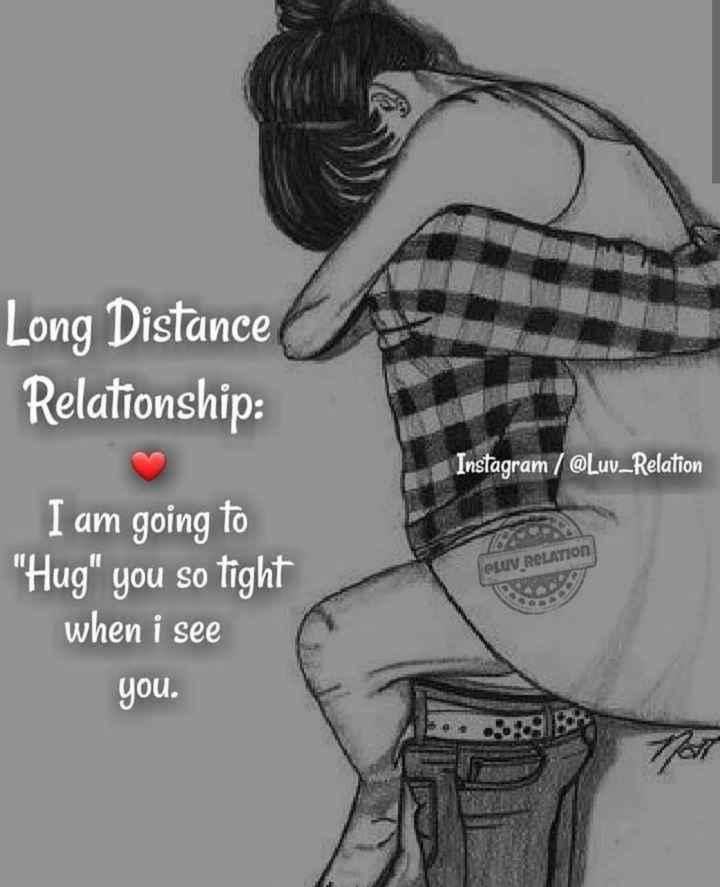 😘 ముద్దు - Long Distance Relationship Instagram / @ Luv _ Relation I am going to Hug you so tight when i see CLUV RELATION you . - ShareChat