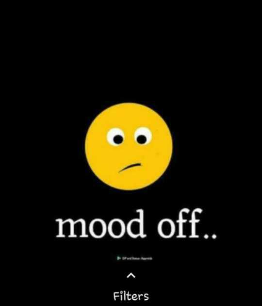 😔మూడ్ ఆఫ్ స్టేటస్ - mood off . . Filters - ShareChat
