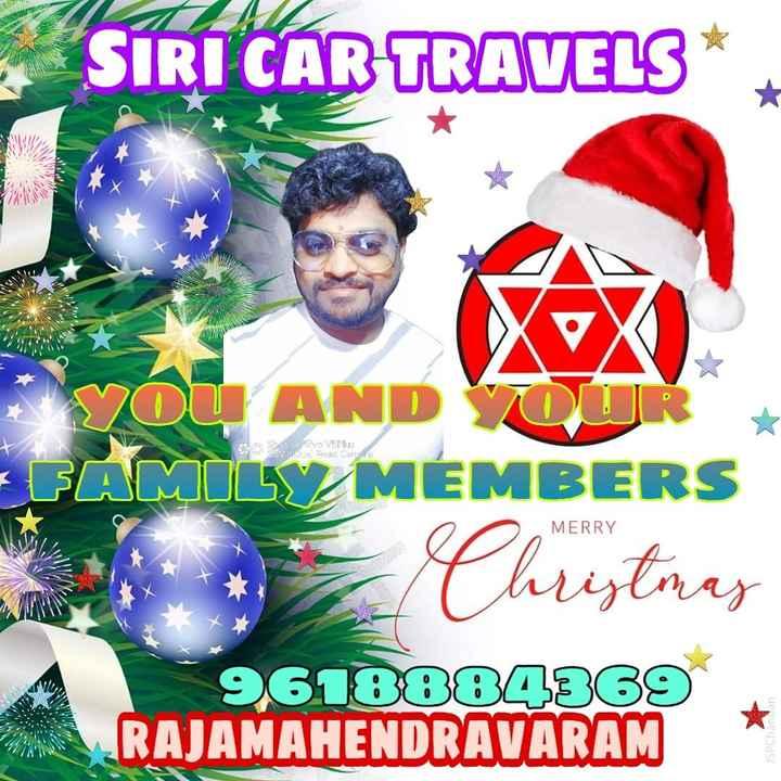 🎅🏾మేరీ క్రిస్మస్ - SIRI CAR TRAVELS * S hot on UMP Senter MERRY * YOU AND Y FAMILY MEMBERS 7 Christmas 9618804369 RAJAMAHENDRAVARAM JSP Chandan - ShareChat