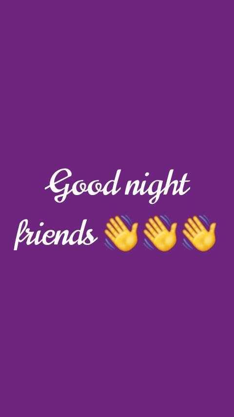 👍మై వీక్ ఎండ్ వీడియో - Good night friends in - ShareChat