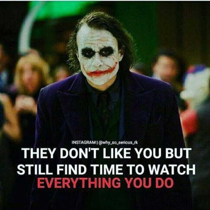 మొటివేషన్ స్పీచ్ - INSTAGRAMI @ why _ so _ serious _ sk THEY DON ' T LIKE YOU BUT STILL FIND TIME TO WATCH EVERYTHING YOU DO - ShareChat