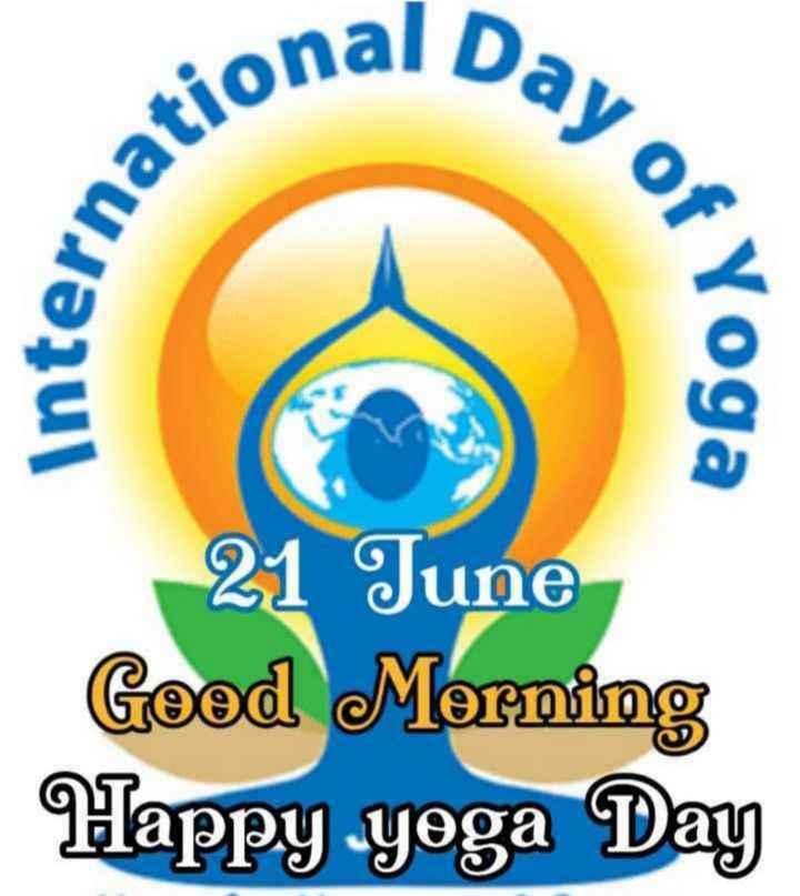 ☀యోగాసనం - al Day or ational internas & Yoga 21 June Good Morning Happy yoga Day - ShareChat