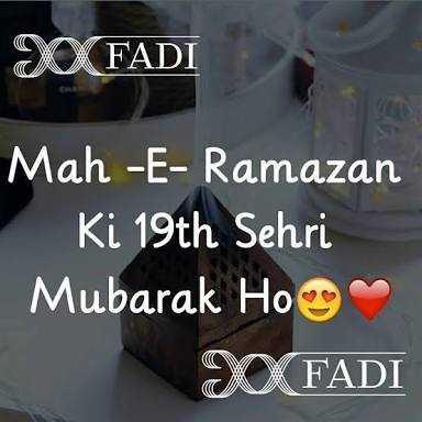 రంజాన్ ముభారక్ - XFADI Mah - E - Ramazan Ki 19th Sehri Mubarak Ho XFADI - ShareChat