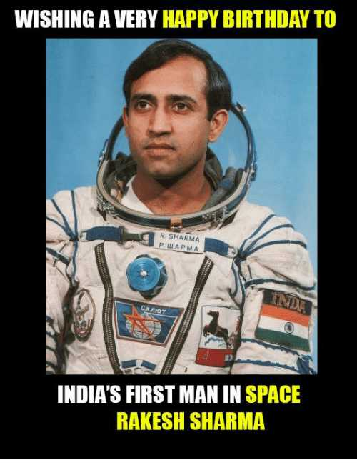 రాకేష్ శర్మ పుట్టినరోజు 🎂🎂🎂 - WISHING A VERY HAPPY BIRTHDAY TO R SHARMA РШ АРМА CAMIOT INDIA ' S FIRST MAN IN SPACE RAKESH SHARMA - ShareChat