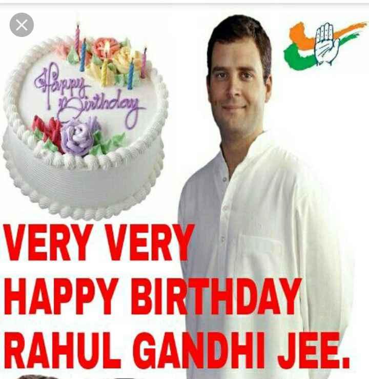 🎂రాహుల్ గాంధీ పుట్టినరోజు - VERY VERY HAPPY BIRTHDAY RAHUL GANDHI JEE . - ShareChat