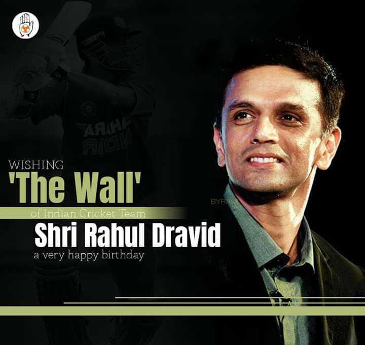🎂రాహుల్ ద్రావిడ్ పుట్టినరోజు🎁🎉 - WISHING BYR The Wall Shri Rahul Dravid of Indian Cricket Team a very happy birthday - ShareChat