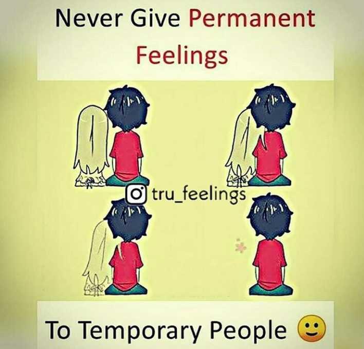 💔లవ్ ఫెయిల్యూర్ - Never Give Permanent Feelings O tru _ feelings To Temporary People - ShareChat