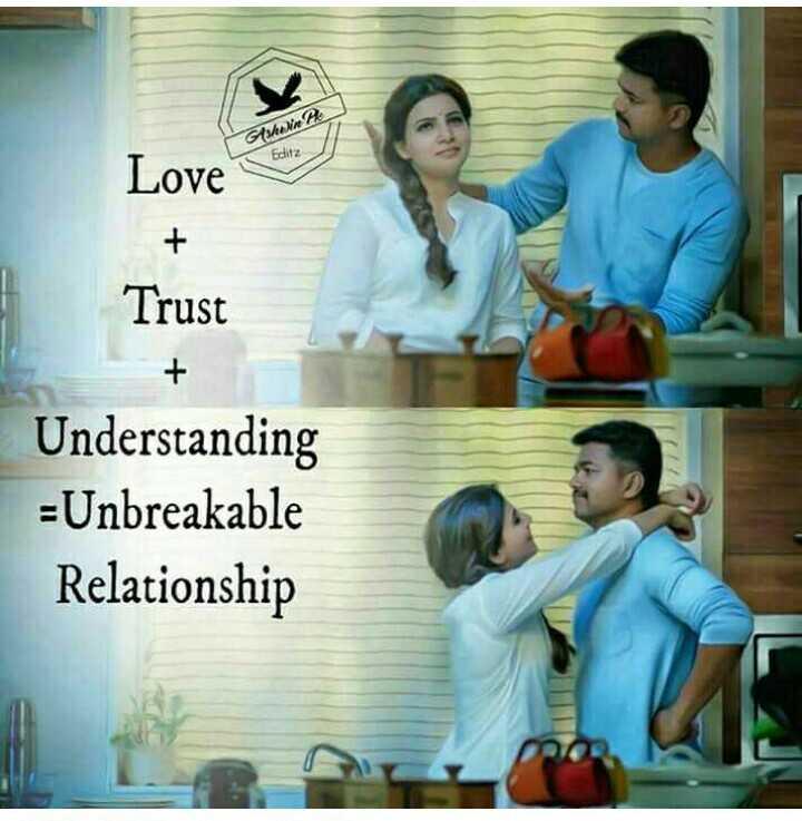 💓లవ్ Whatsapp స్టేటస్ - Gshin B Editz Love Trust Understanding = Unbreakable Relationship - ShareChat