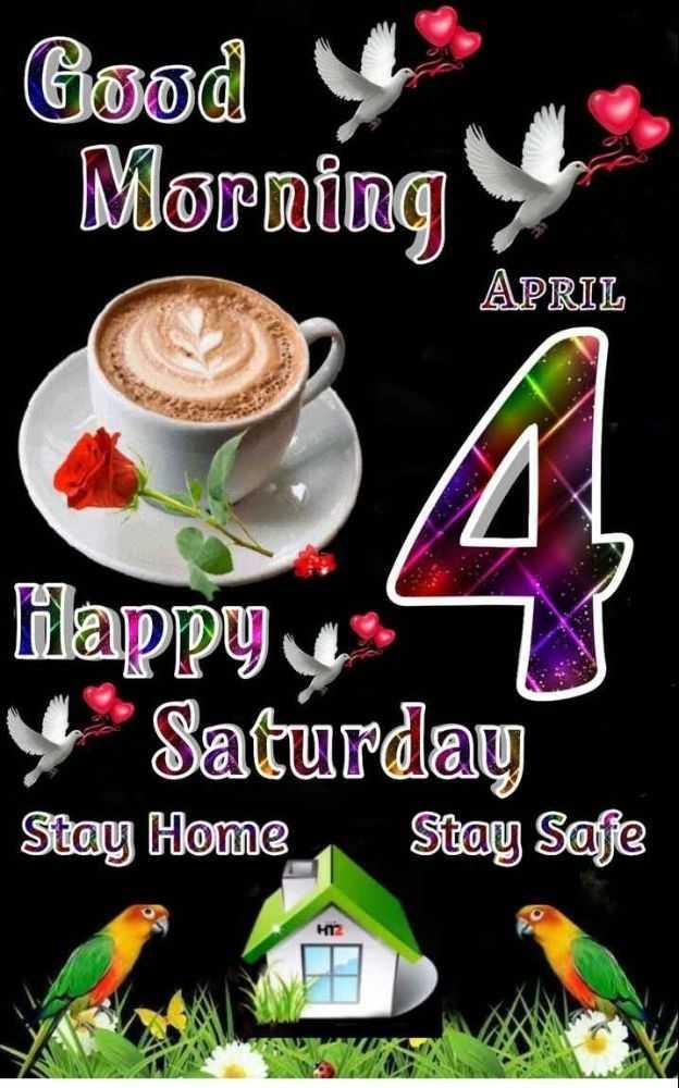 🕉శనివారం స్పెషల్ విషెస్ - Good Morning APRIL Happy Saturday Stay Home Stay Safe - ShareChat