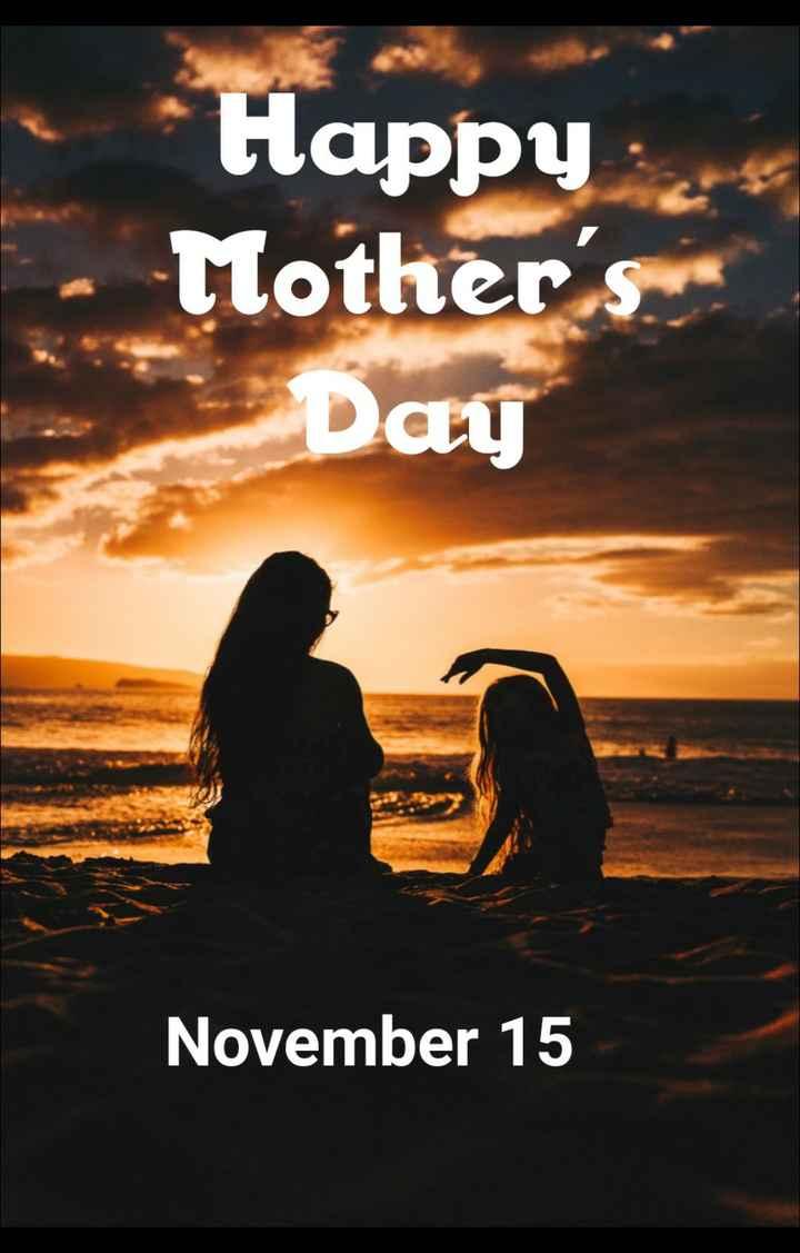 🕉శుక్రవారం స్పెషల్ విషెస్ - * Happy Mother ' s Day November 15 - ShareChat