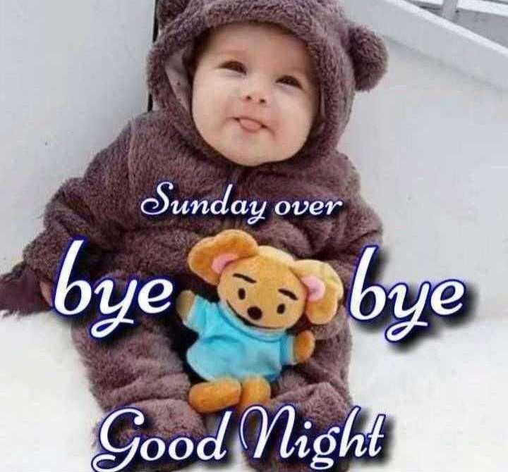 😴శుభరాత్రి - Sunday over bye bye Good Night - ShareChat