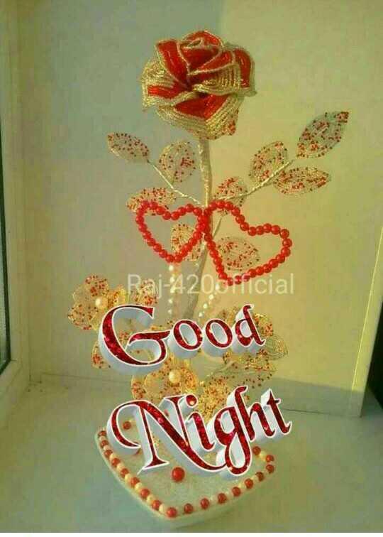 😴శుభరాత్రి - Raj - 420 45 . Good Night - ShareChat
