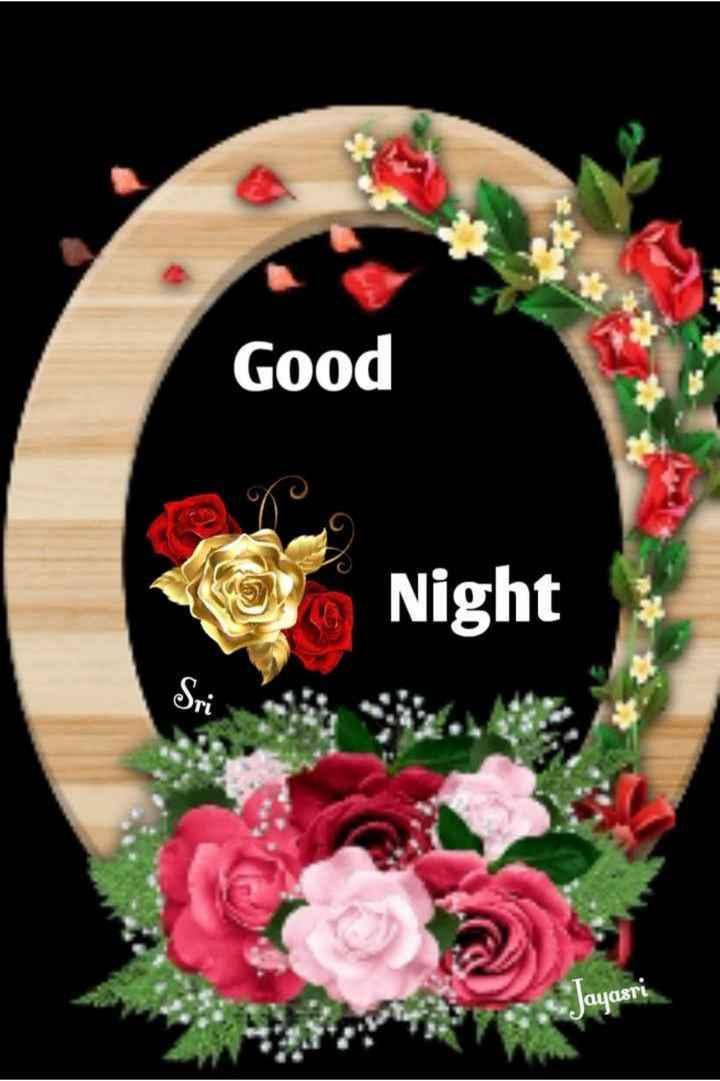 😴శుభరాత్రి - Good Night Jayasri ayasrl - ShareChat