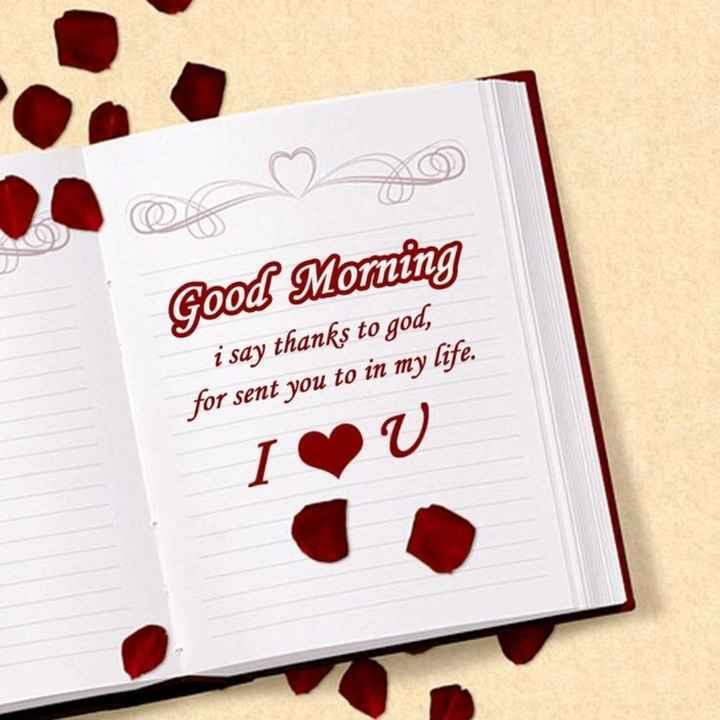🙏శుభాకాంక్షలు - Good Moming i say thanks to god , for sent you to in my life . I - ShareChat