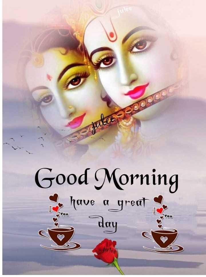 🌅శుభోదయం - tulee oaO Good Morning have a great day lee - ShareChat