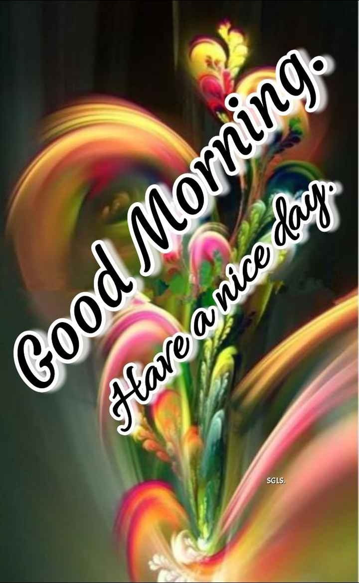 🌅శుభోదయం - SGLS . Good Morning Have a nice day - ShareChat