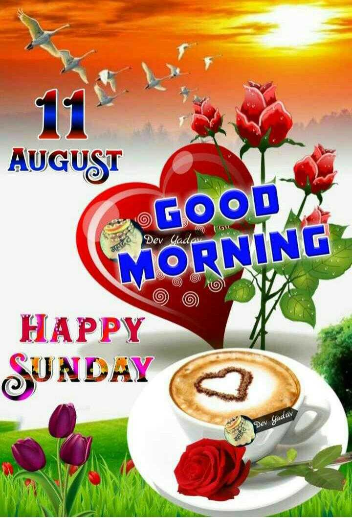 🌅శుభోదయం - AUGUST ( G GOOD ( MORNING Dev Jade HAPPY SUNDAY Dev Yadav - ShareChat