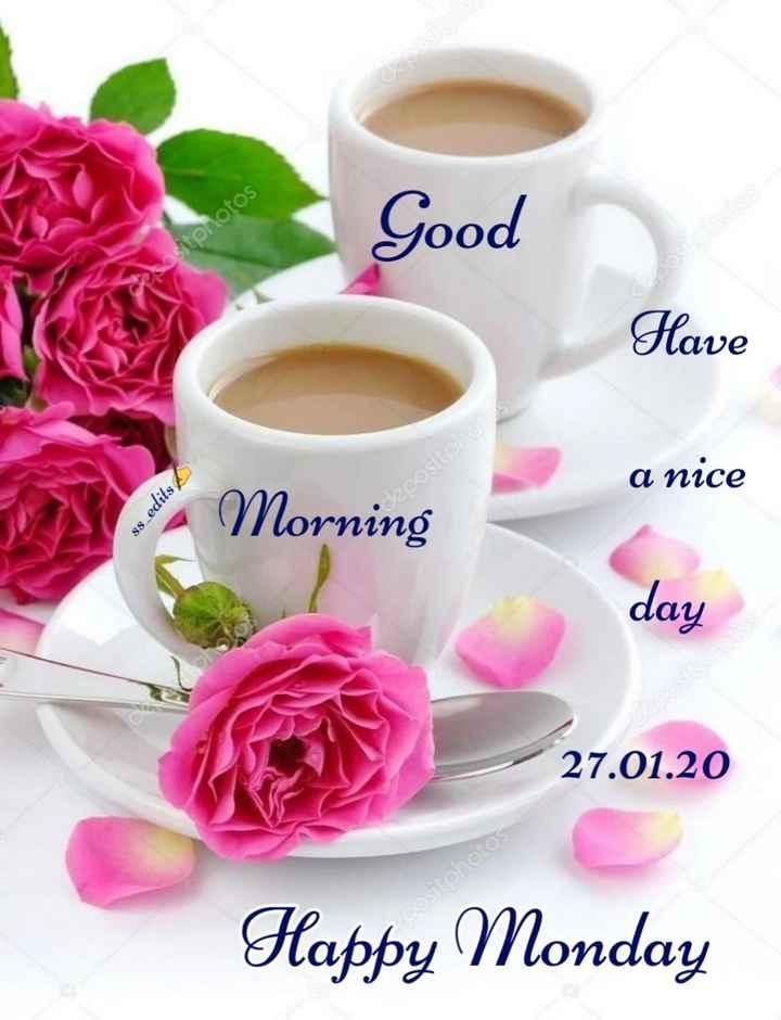 🌅శుభోదయం - Good Atphotos Have a nice SITE Morning ss _ edits Lepositoho day 27 . 01 . 20 cositohoto Happy Monday - ShareChat