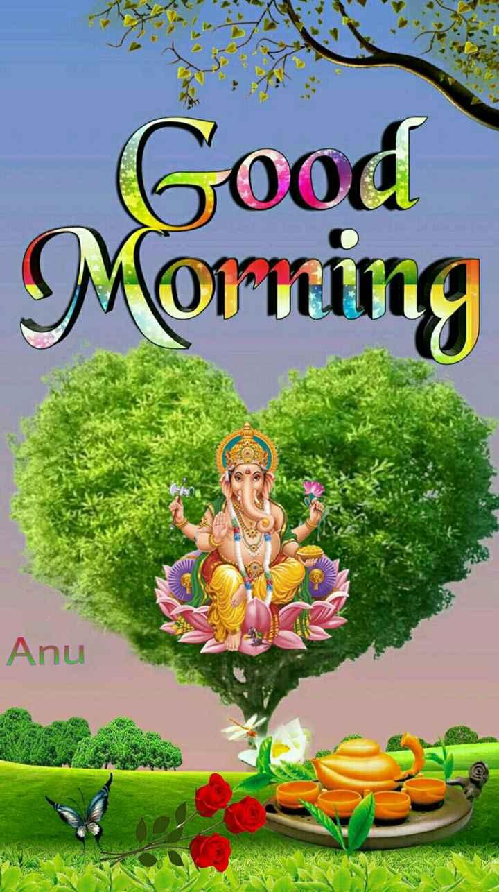 🌅శుభోదయం - Good Morning Den Anu . - ShareChat