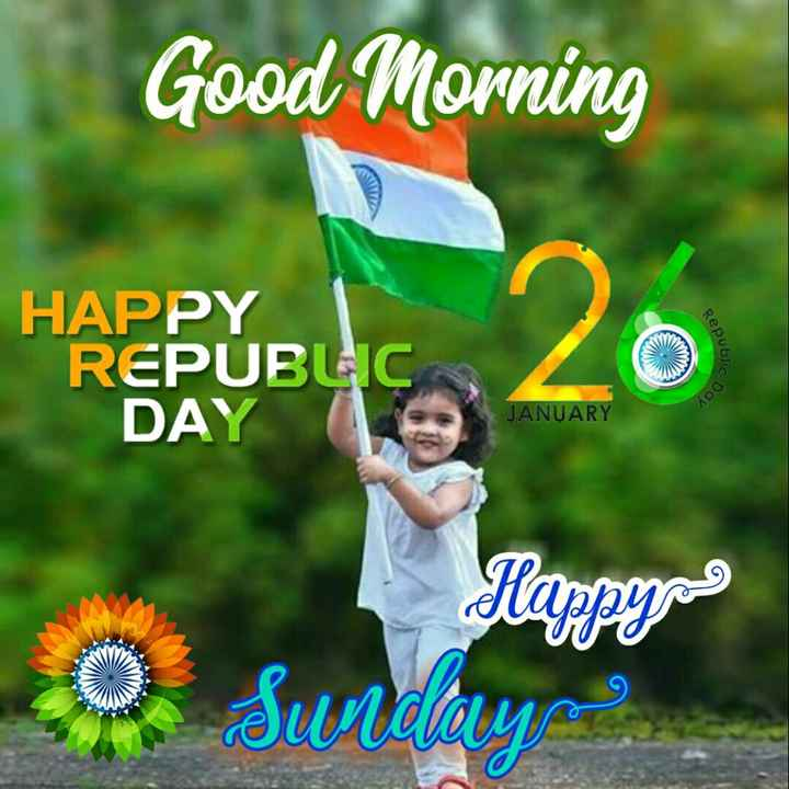 🌅శుభోదయం - Good Morning HAPPY REPUBLIC DAY Republic sc Day JANUARY Happynas оЅидир . - ShareChat