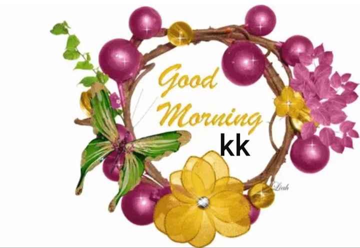 🌅శుభోదయం - Good Morning kk - ShareChat