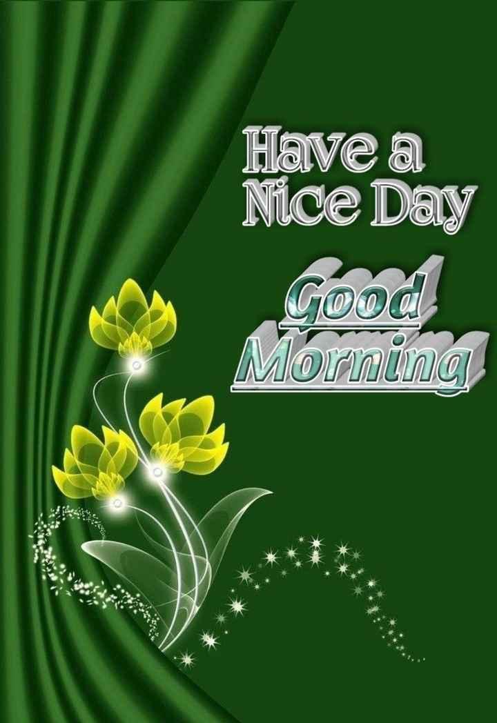 🌅శుభోదయం - Have a Nice Day மெமரி UைDUTION கேந் - ShareChat