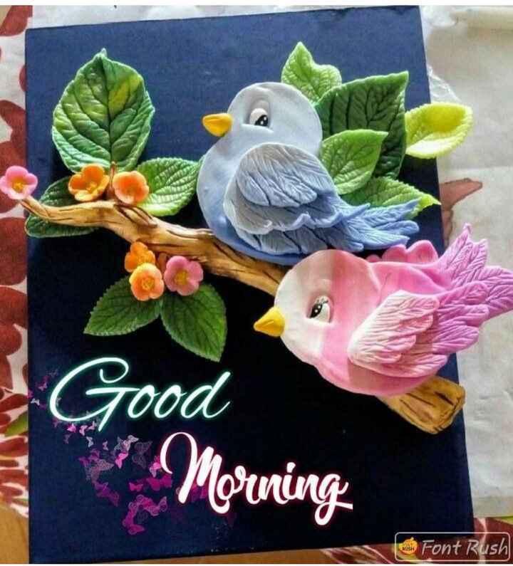 🌅శుభోదయం - - Good Morning Font Rush - ShareChat