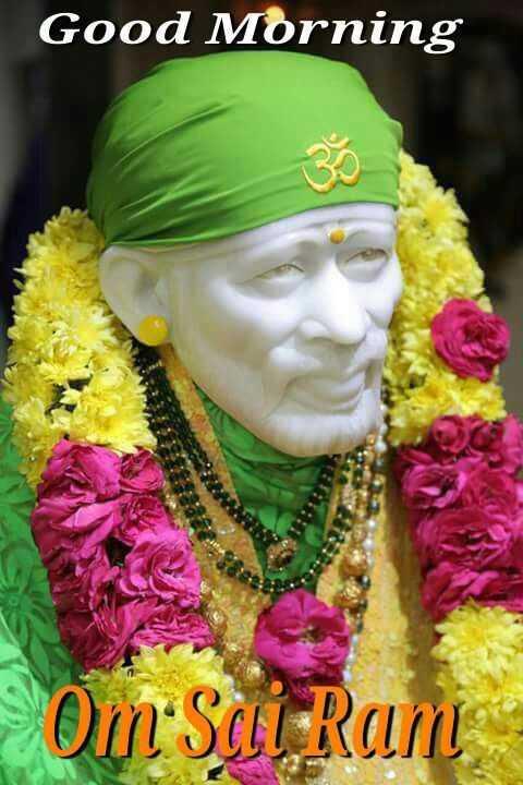 🌅శుభోదయం - Good Morning Om Sai Ram - ShareChat